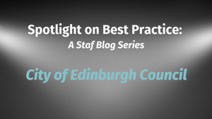 Spotlight on Best Practice: City of Edinburgh Council