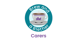 Brew and a Blether: for Carers