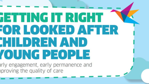 Getting it right for looked after children and young people