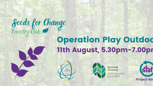 Operation Play Outdoor - Seeds for Change Forestry Club, Session 2